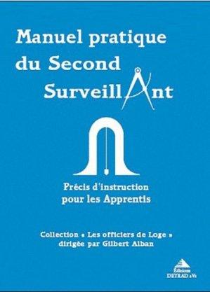 Manuel pratique du second surveillant - Editions Detrad aVs - 9782916094342 -