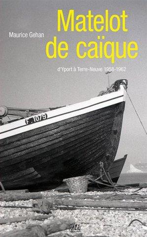 Matelot de caïque - Editions L'écho des vagues - 9782918616382 -