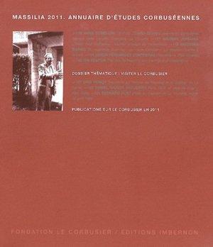 Massilia 2011 : Annuaires d'études corbuséennes - imbernon - 9782919230037 -