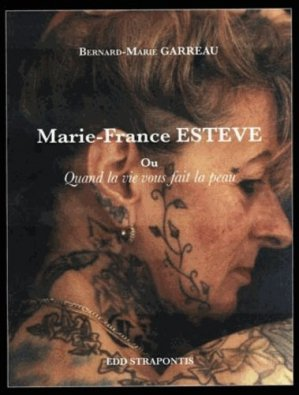 Marie-France Estève ou Quand la vie vous fait la peau - EDD Strapontins - 9782953728101 -