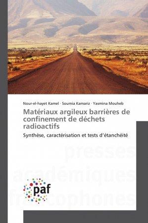Matériaux argileux barrières de confinement de déchets radioactifs - presses académiques francophones - 9783841641632 -