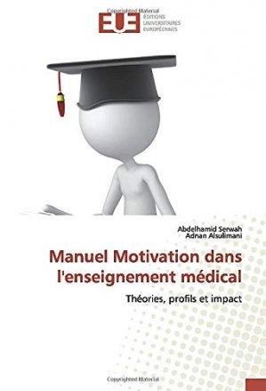Manuel motivation dans l'enseignement médical - editions universitaires europeennes - 9786139540600 -