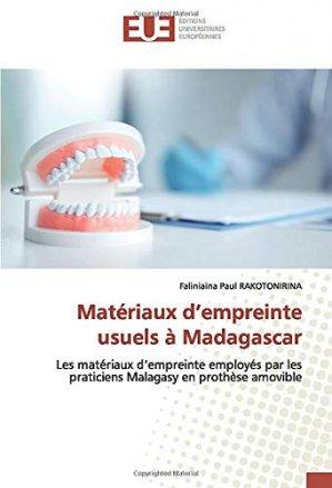 Matériaux d'empreinte usuels à Madagascar - omniscriptum - 9786139550128 -