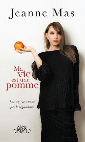 Ma vie est une pomme - Michel Lafon Poche - 9791022404563 -