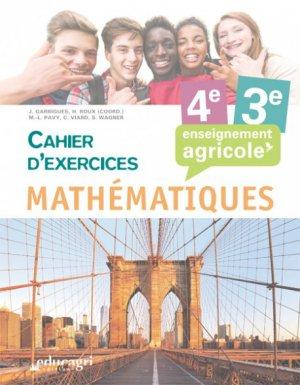Mathématiques - 4e et 3e : Cahier d'exercices Enseignement agricole - educagri - 9791027501175 -