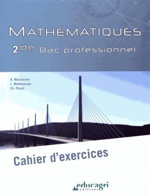 Mathématiques 2de Bac professionnel - Educagri - 9791027501212 -