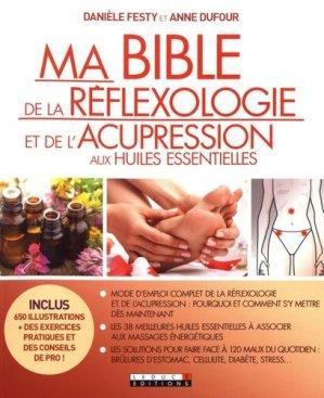 Ma bible de la réflexologie et de l'acupression aux huiles essentielles - leduc - 9791028503345 -