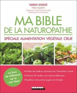 Ma bibile de la naturopathie spéciale alimentation végétale crue - leduc - 9791028515508