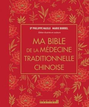 Ma bible de la médecine traditionnelle chinoise - leduc - 9791028517120 -