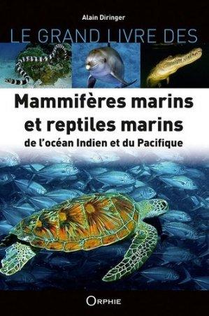 Mammifères et reptiles marins de l'océan indien et du Pacifique - Orphie - 9791029802546 -