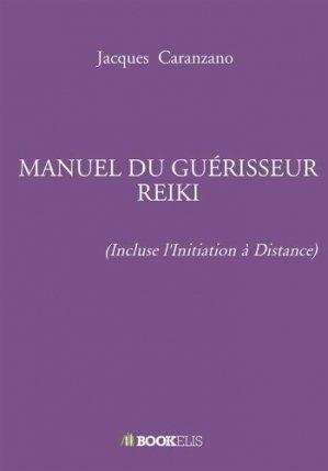 Manuel du guérisseur reiki - Bookelis - 9791035914615 -