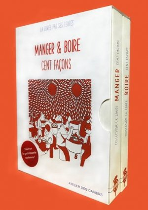 Manger & boire - La Corée par ses textes. Coffret en 2 volumes : Manger cent façons ; Boire cent façons - Atelier des cahiers - 9791091555487 -