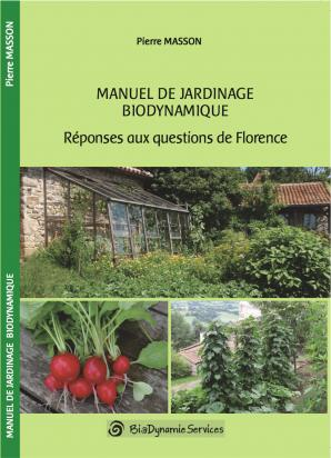 Manuel de jardinage biodynamique - biodynamie services - 9791095510079 -