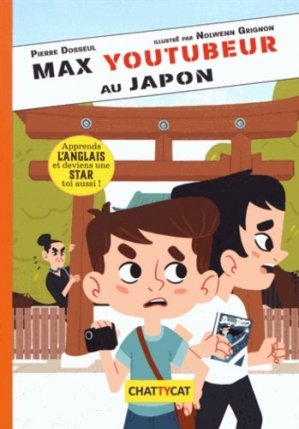 Max youtubeur au Japon - Chattycat - 9791096106165 -