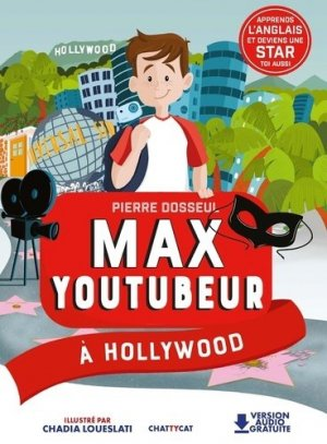 Max Youtubeur à Hollywood - Chattycat - 9791096106561 -