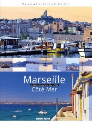 Marseille côté mer - franck jonville - 9791096263004 -