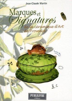 Marques et Signatures de la céramique d'art de Provence-publilivres-9791096923120