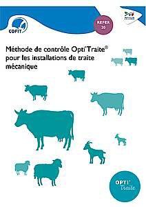 Méthode de contrôle Opti'Traite pour les installations de traite mécanique - technipel - 2224881875665 -