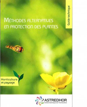 Méthodes alternatives en protection des plantes - astredhor - 2225755594262 -
