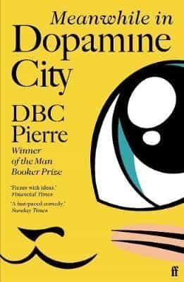 Meanwhile in Dopamine City - faber & faber/gardners - 9780571228959 -
