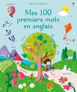 Mes 100 premiers mots en anglais - Usborne - 9781474962261 -