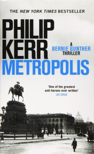 Metropolis Bernie Gunther 14 - QUERCUS - 9781787473195 -