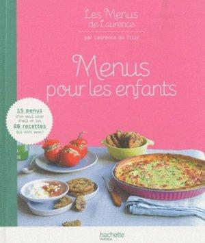 Menus pour les enfants - Hachette - 9782012302174 -