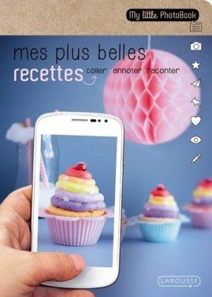 Mes plus belles recettes - Larousse - 9782035916525 -