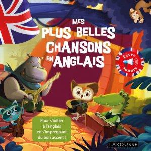 MES PLUS BELLES CHANSONS ANGLAIS  - LAROUSSE - 9782035935045 -