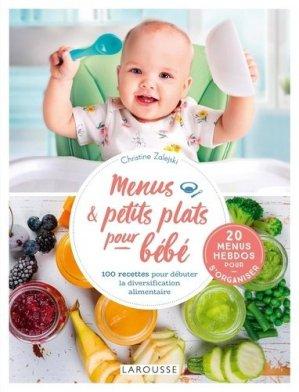 Menus et petits plats pour bébé - Larousse - 9782035995179 -
