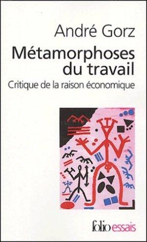 Métamorphoses du travail - gallimard editions - 9782070315376 -