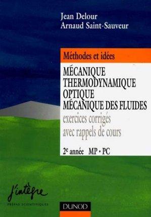 Mécanique Thermodynamique Optique Mécanique des fluides 2ème année MP, PC - dunod - 9782100037896 -