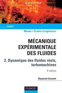 Mécanique expérimentale des fluides - Tome 2 - dunod - 9782100506941 -