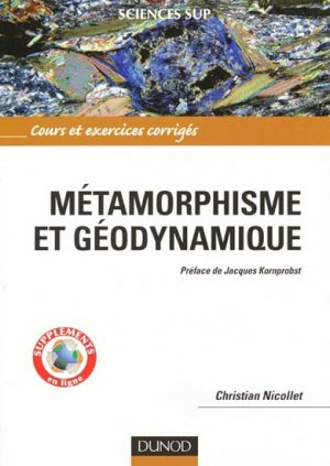Métamorphisme et géodynamique - dunod - 9782100522682 -