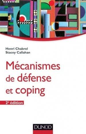Mécanismes de défense et coping - dunod - 9782100598892 -