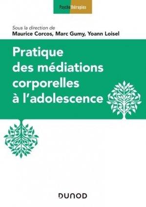 Médiations thérapeutiques corporelles à l'adolescence - dunod - 9782100795994