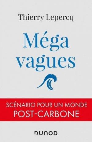 Méga vagues - Dunod - 9782100819614 -