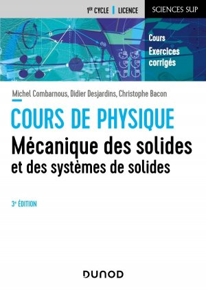 Mécanique des solides et des systèmes des solides - 3e éd - dunod - 9782100820252 -