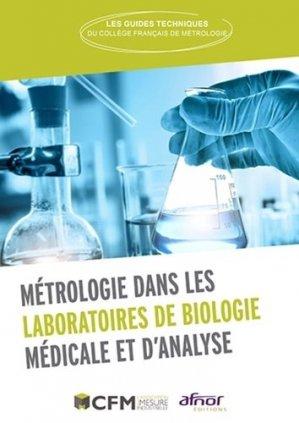 Métrologie dans les laboratoires de biologie médicale et d'analyse - afnor - 9782124657544 -