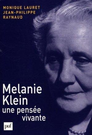 Melanie Klein, une pensée vivante - puf - presses universitaires de france - 9782130570394 -