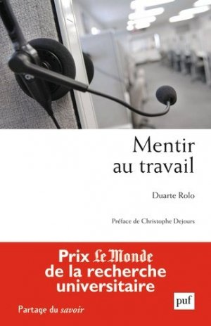 Mentir au travail - puf - presses universitaires de france - 9782130635314 -
