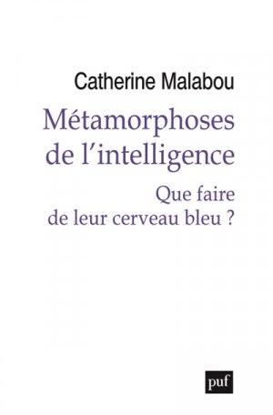 Métamorphoses de l'intelligence - puf - presses universitaires de france - 9782130796084 -