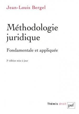Méthodologie juridique fondamentale et appliquée. 3e édition - puf - 9782130811060 - majbook ème édition, majbook 1ère édition, livre ecn major, livre ecn, fiche ecn