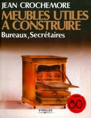 Meubles utiles à construire - eyrolles - 9782212129083 -