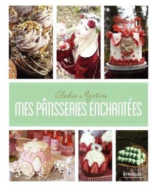 Mes pâtisseries enchantées - Eyrolles - 9782212136951 -