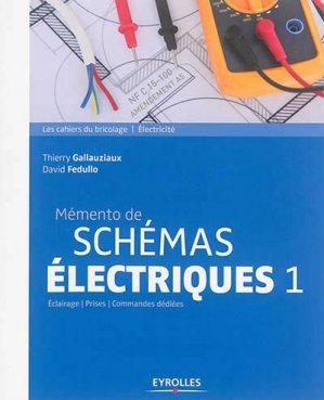 Mémento de schémas électriques 1 - eyrolles - 9782212144062
