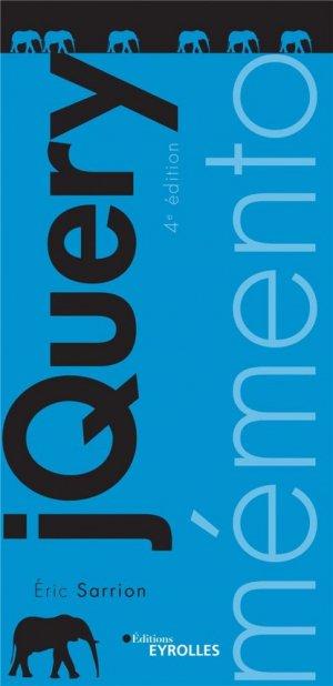 Mémento jQuery, 4e édition - Eyrolles - 9782212679748 -