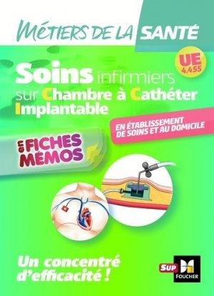 Métiers de la santé - Soins infirmiers - Cathéter à chambre implantable - UE 4.4 S5 - foucher - 9782216149797 -