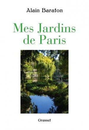 Mes jardins de Paris - Grasset and Fasquelle - 9782246858799 -