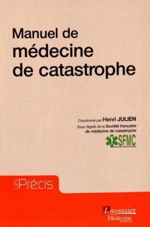 Médecine de catastrophe - lavoisier msp - 9782257206763 -